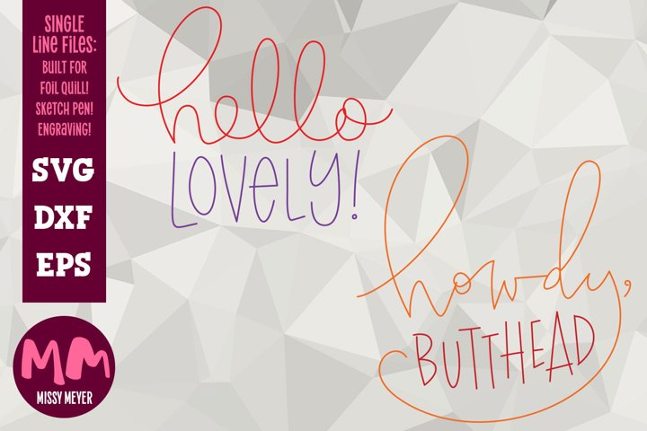 Hello Howdy pair - single line for foil quill & sketch pen!