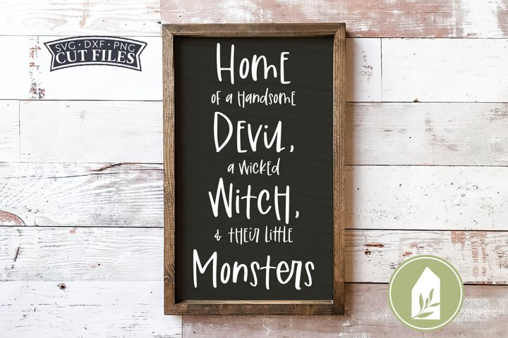Handsome Devil, Wicked Witch, Little Monsters SVG Files