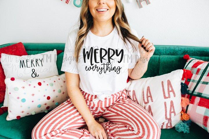 Merry Everything SVG / Printable