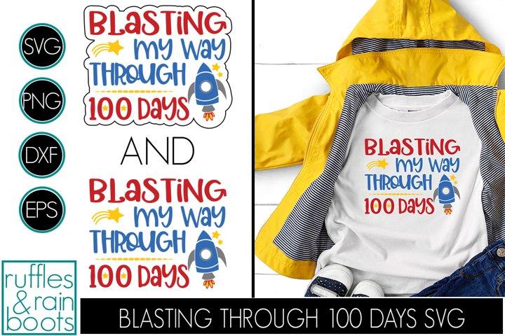 Blasting Through 100 Days SVG - Space Rocket School