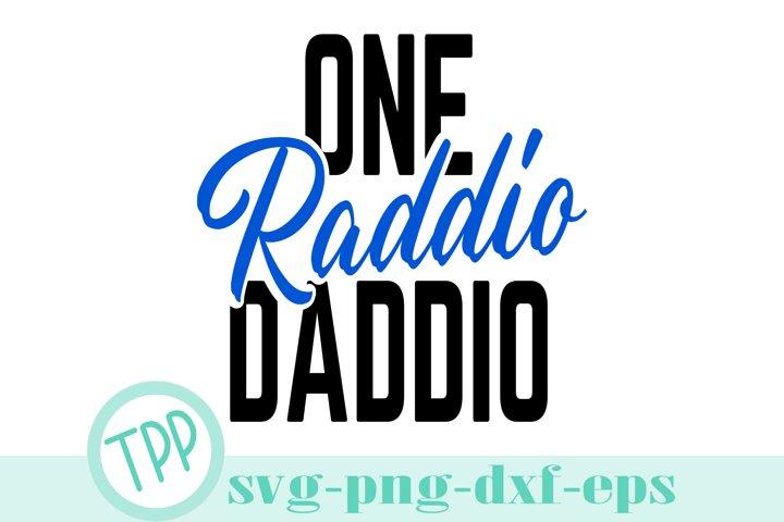 One Raddio Daddio SVG DXF EPS PNG cutting file