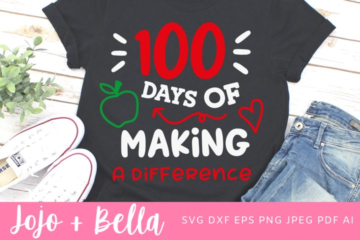 100 Days of Making a Difference Svg | 100 days of School Svg