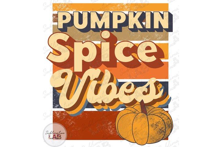 Pumpkin Spice Vibes Fall Sublimation Design Retro Vintage