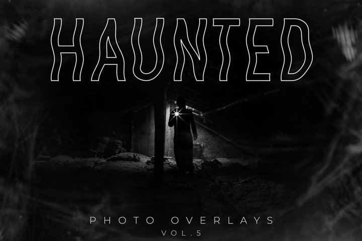 Haunted Photo Overlays Vol.5
