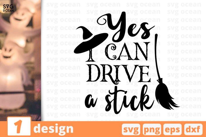 YES I CAN DRIVE A STICK SVG CUT FILE | Halloween cricut