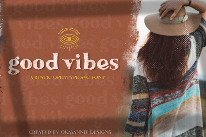 Updated!!! Good Vibes SVG Font & Graphics