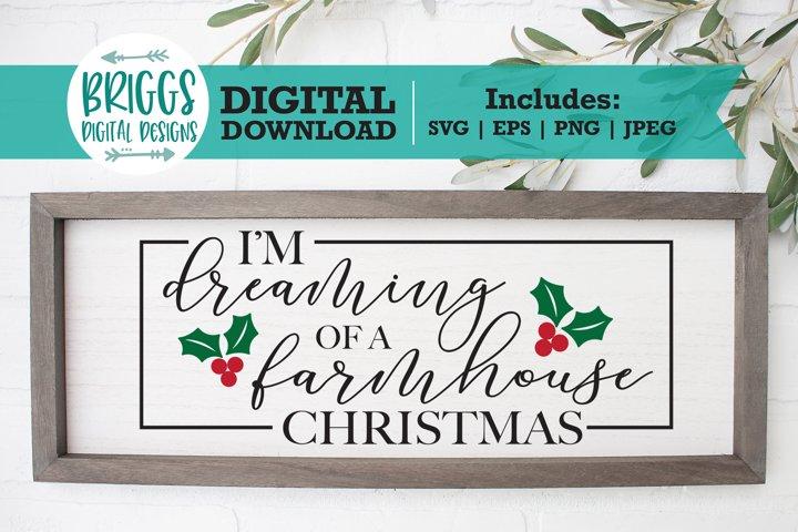 Dreaming of a Farmhouse Christmas | Christmas Sign SVG