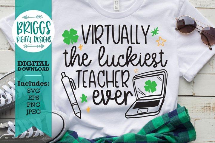 Luckiest Teacher SVG   St. Patricks Day Teacher Shirt SVG