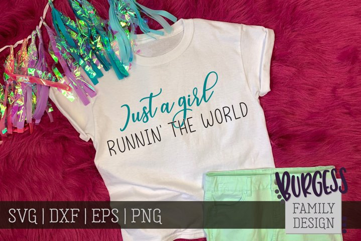 Just a girl runnin the world | Cuttable