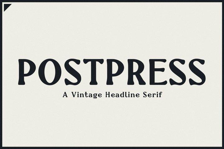 Postpress - A Vintage Headline Serif