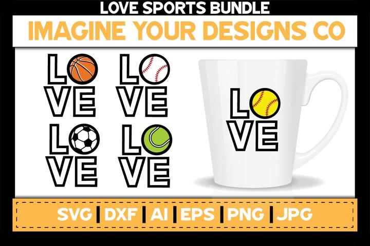 Love Sports SVG Bundle, Baseball, Basketball, Soccer, Tennis