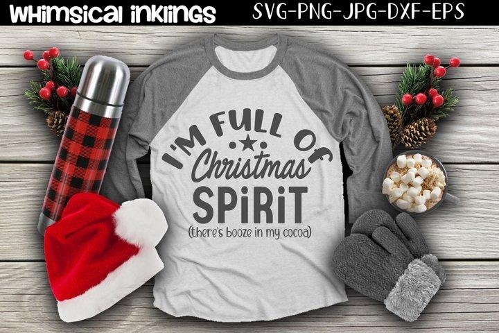 I'm Full Of Christmas Spirit SVG example