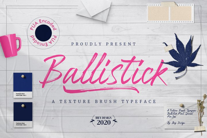 Ballistick - Brush Font with Swash