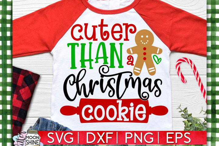 Cuter Than A Christmas Cookie SVG DXF PNG EPS example