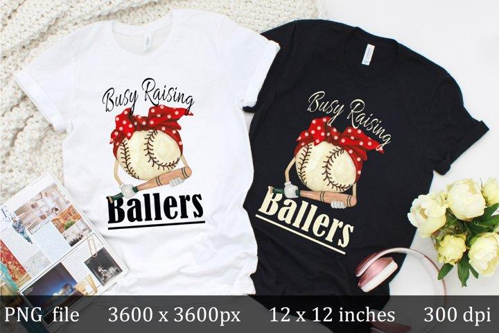 Busy Raising Ballers, baseball sublimation design
