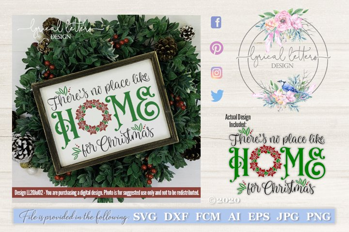 No Place Like Home for Christmas SVG DXF Cut File LL20Jul02