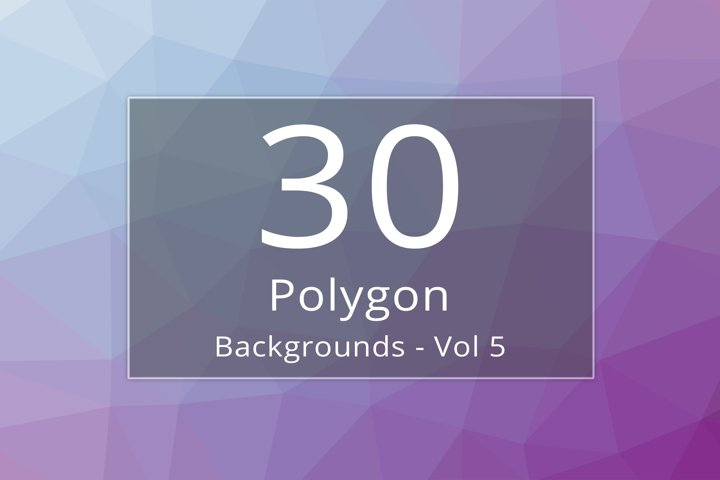 30 Polygon Backgrounds - Vol 5