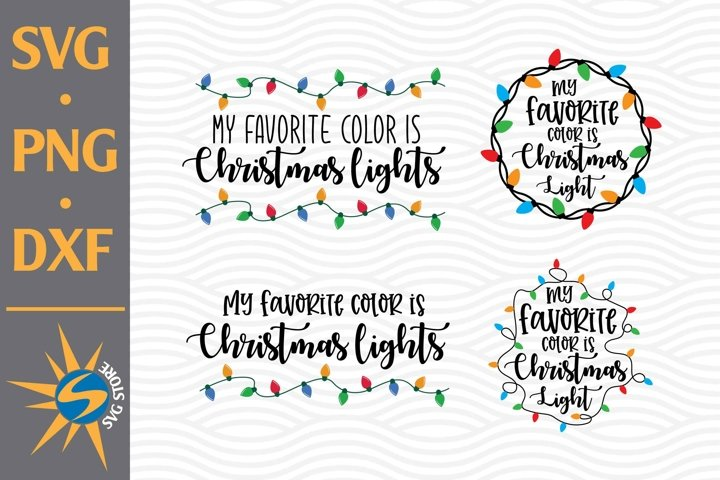 My Favorite Color is Christmas Light SVG, PNG, DXF Files