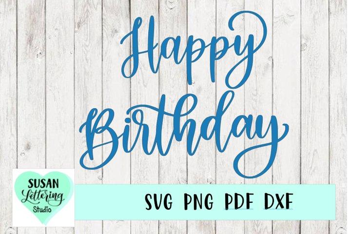 Happy Birthday Hand lettered SVG, Happy Birthday Cake Topper