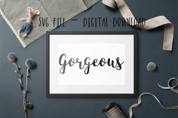 Valentine SVG, Gorgeous SVG, Gorgeous Silhouette File