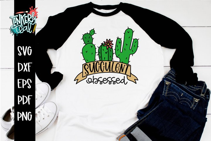 Succulent Obsessed SVG