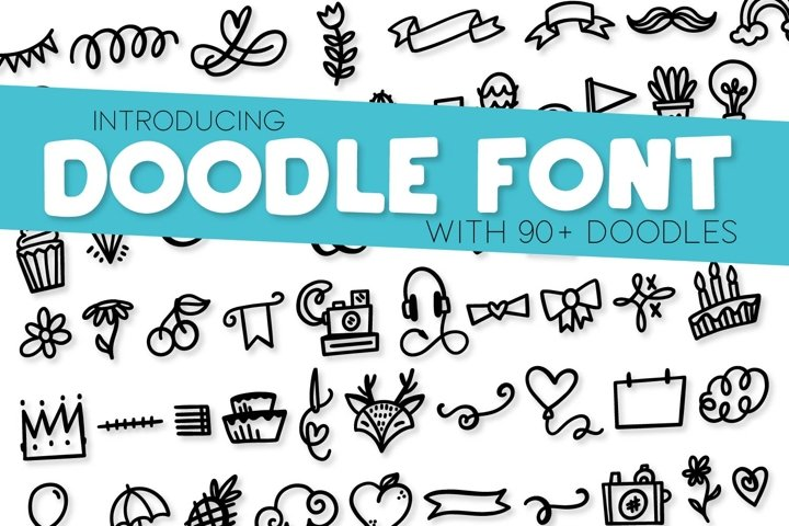 Doodle Font - With over 90 Dingbats!
