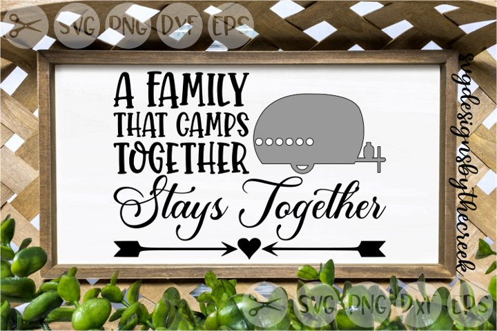 Family That Camps Together, Trailer, Camping, Cut Files, SVG