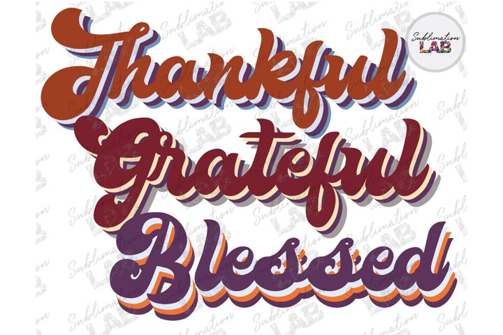 Retro Thankful Grateful Blessed Fall Sublimate Template Png