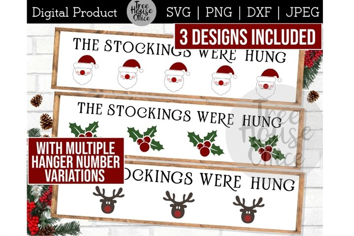 The Stockings Were Hung, Stocking Holder Sign, Reindeer SVG