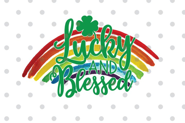 Lucky and Blessed St Patricks Day Sublimation Png