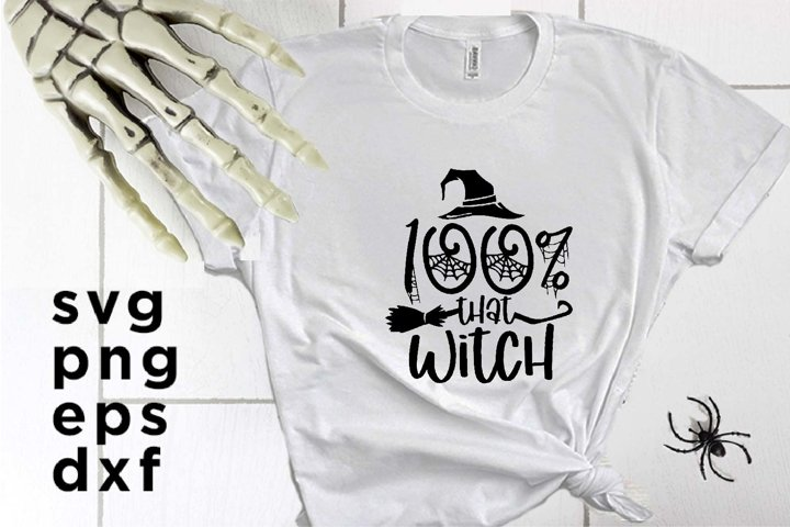 100 Percent That Witch SVG