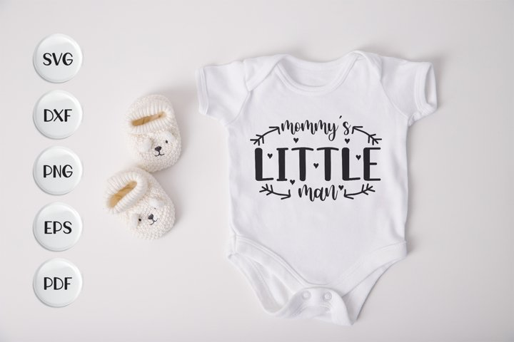 Baby SVG, Mammys Little Man SVG DXF EPS PNG Cut Files