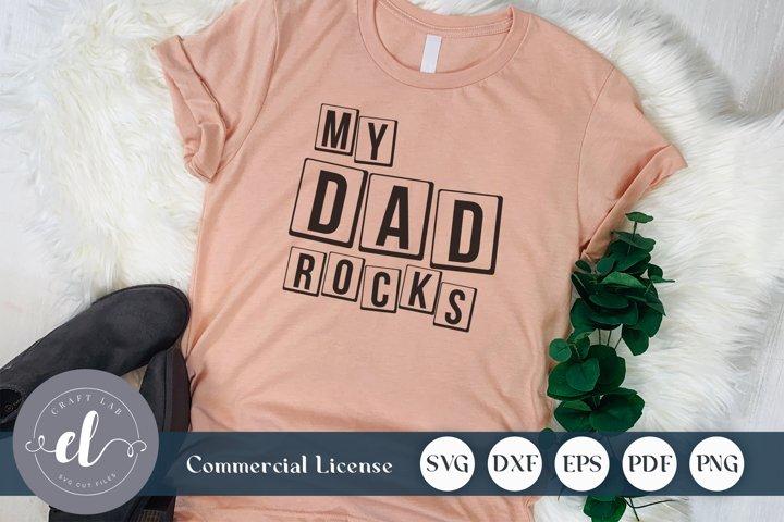 My Dad Rocks - SVG Cut File