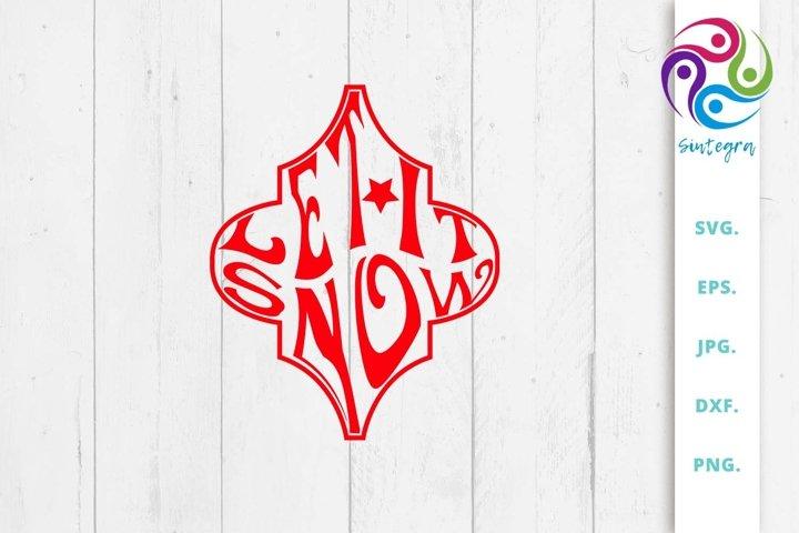 Let It Snow Arabesque Tile Svg File