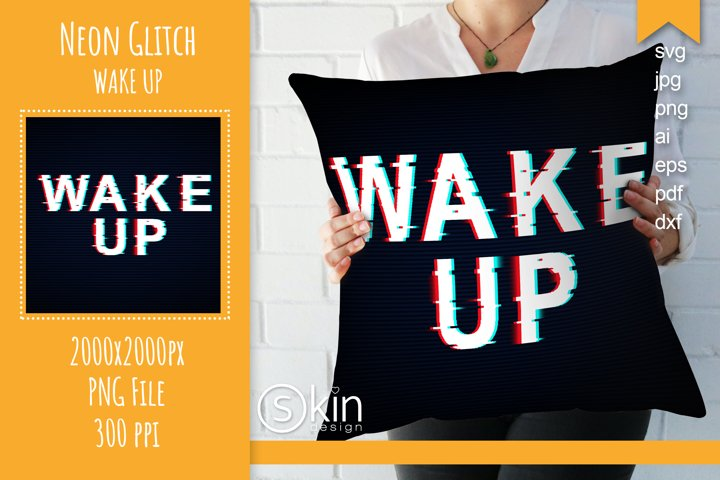 Wake up quote in vector, svg, sublimation print
