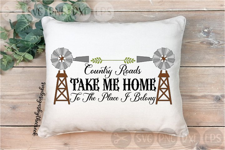 Country Roads, Take Me Home, Windmill, Cut File, PNG, SVG