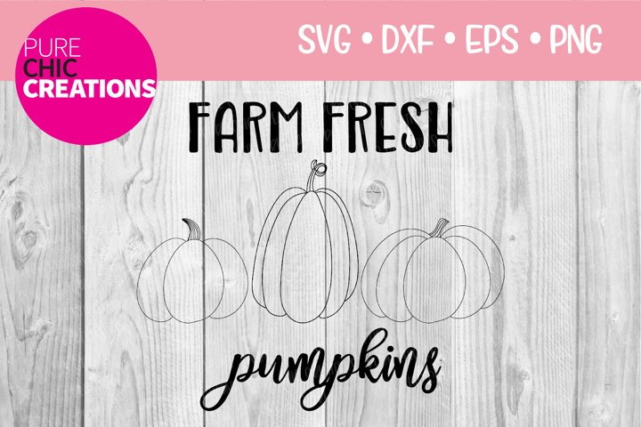 Fall SVG|Farm Fresh Pumpkins|Fall Quote SVG|SVG DXF PNG EPS