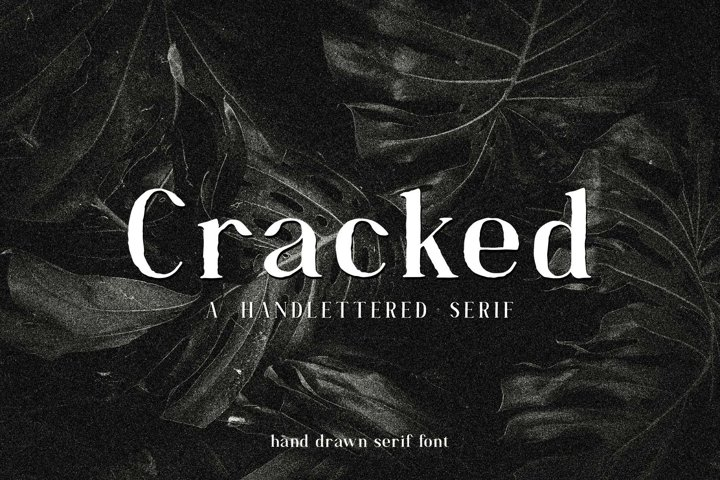 Cracked//A Handlettered Serif