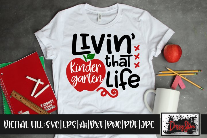Livin that Kindergarten Life SVG DXF Ai EPS PDF PNG JPG