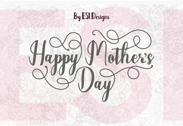 Free Free Svgs Download Mother S Day Happy Mother S Day Quote Svg Dxf Eps Free Design Resources SVG, PNG, EPS DXF File