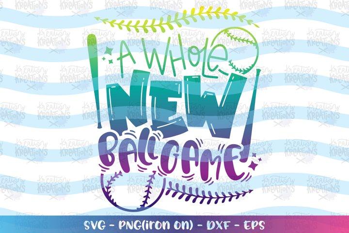 Baseball svg A whole new Ballgame