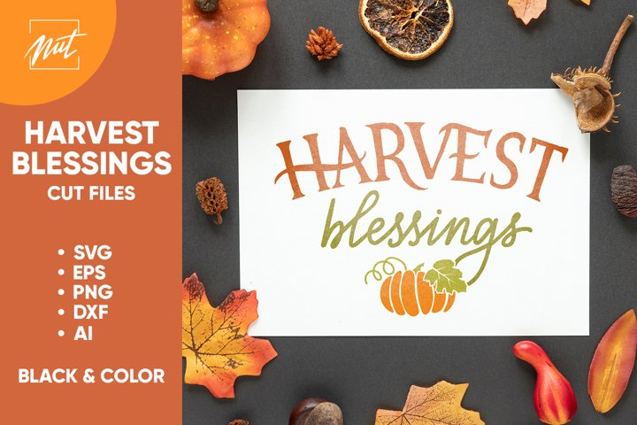 Harvest blessings, harvest quote. svg, cut files