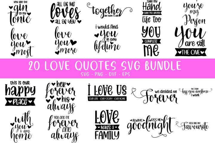 20 Love Quotes Vol - 2 bundle - SVG