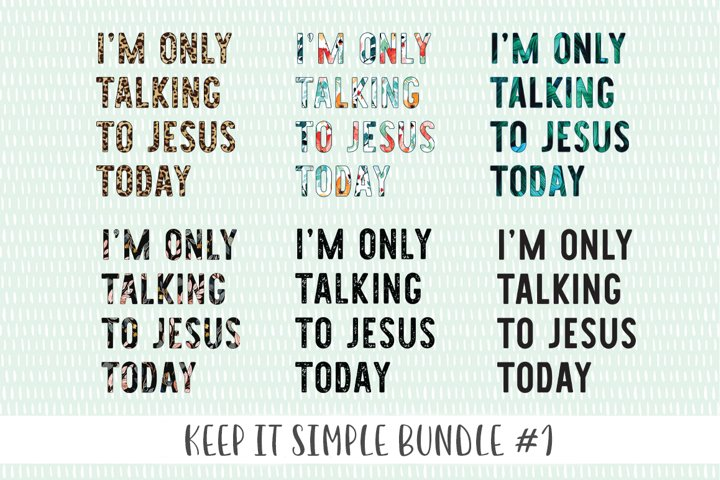 Keep It Simple Bundle #1 - Sublimation Files and SVG