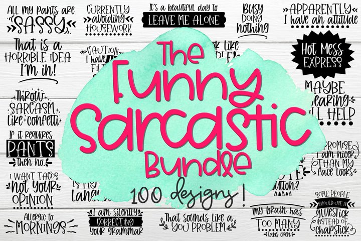 The Funny Sarcastic Bundle - Bundle of 100 SVGs