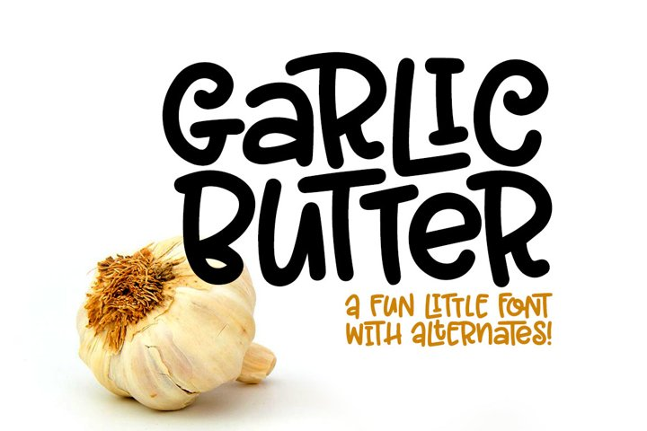 Garlic Butter - a tasty fun font!