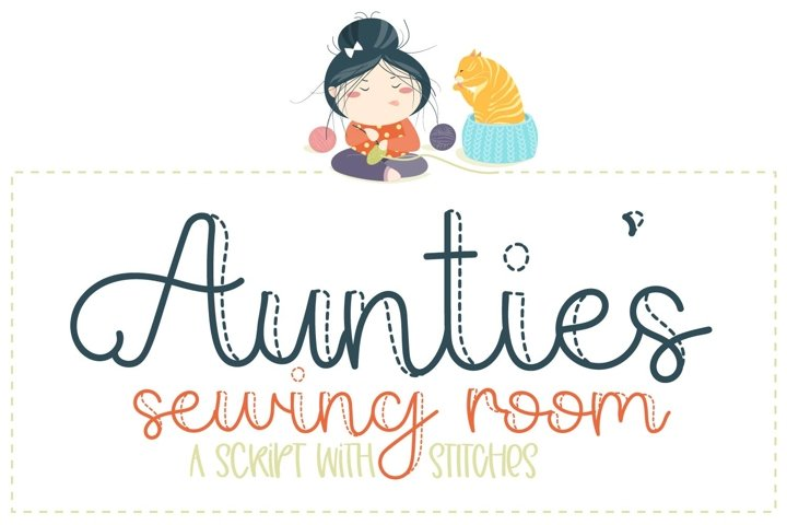 Aunties Sewing Room - A Script with Stitches