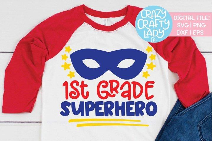 1st Grade Superhero SVG DXF EPS PNG Cut File