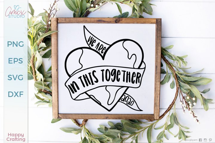 We are in this together - world of heart svg