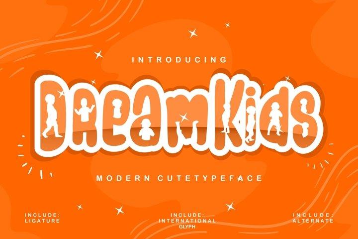Dream Kids | Modern Cute Typeface